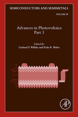 Book Advances in Photovoltaics: Part 3 by Gerhard P. Willeke