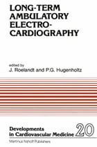 Long-Term Ambulatory Electrocardiography by J.R. Roelandt