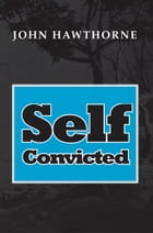 Self-Convicted