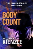 Body Count: The Father Koesler Mysteries: Book 14: The Father Koesler Mysteries: Book 14 by William Kienzle