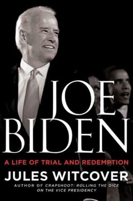 Book Joe Biden: A Life of Trial and Redemption by Jules Witcover