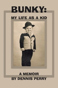 Bunky: My Life as a Kid