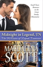 Midnight in Legend, TN by Magdalena Scott