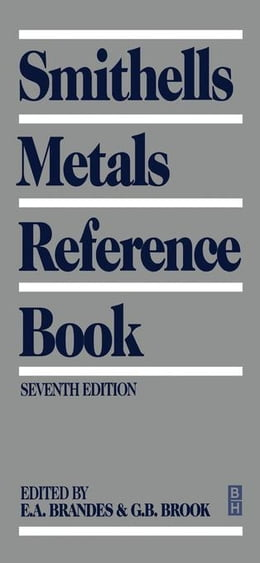 Book Smithells Metals Reference Book by Brandes, E A