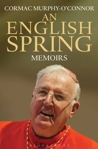 An English Spring: Memoirs