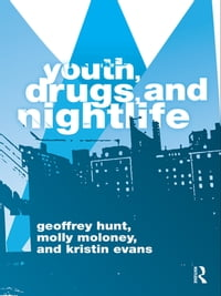 Youth, Drugs, and Nightlife