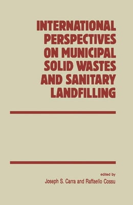 Book International Perspectives on Municipal Solid Wastes and Sanitary Landfilling by Unknown, Author