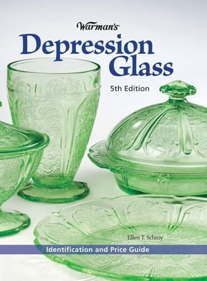 Warman's Depression Glass Identification and Value Guide
