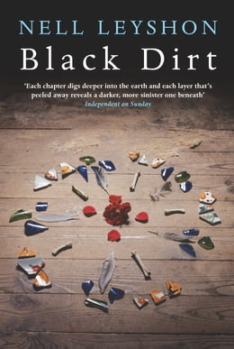 Book Black Dirt by Nell Leyshon