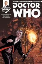 Doctor Who: The Twelfth Doctor #3 by Robbie Morrison