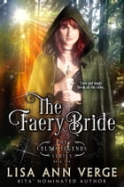 The Faery Bride by Lisa Ann Verge