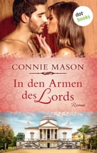 In den Armen des Lords: Roman by Connie Mason