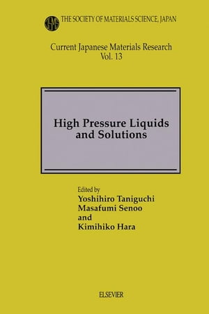 High Pressure Liquids and Solutions