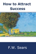 How to attract success 144ba880-60d4-4245-abee-56c29451c6a4
