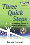 Three Quick Steps: An Inspiring Account of Struggle and Recovery 1d4d485e-8974-4680-8529-a3ca62be9e90