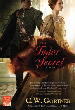 Book The Tudor Secret: A Novel by C. W. Gortner