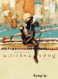 Kililana song (Tome 1)