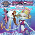 Monster High: Welcome to the Great Scarrier Reef by Margaret Green