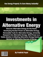 Investments in Alternative Energy by Fredrick Papai