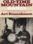 Old Time Mountain Banjo by Art Rosenbaum