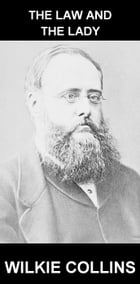 The Law and the Lady [con Glosario en Español] by Wilkie Collins
