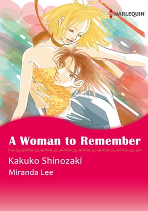 A Woman to Remember (Harlequin Comics): Harlequin Comics by Miranda Lee