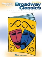 Broadway Classics (Songbook) by Hal Leonard Corp.