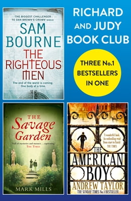 Book Richard and Judy Bookclub - 3 Bestsellers in 1: The American Boy, The Savage Garden, The Righteous… by Andrew Taylor