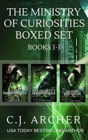 The Ministry of Curiosities Boxed Set Books 1-3