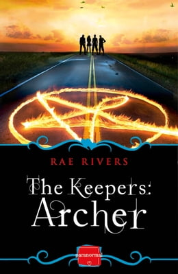 Book The Keepers: Archer (Book 1) by Rae Rivers