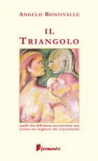 Il triangolo by Angelo Ronsivalle