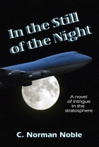 In the Still of the Night by C. Norman Noble