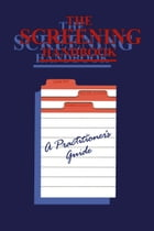 The Screening Handbook: A Practitioner's Guide by P. Jeffree