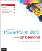 Microsoft PowerPoint 2010 On Demand by Steve Johnson