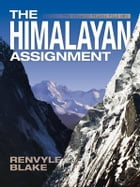 The Himalayan Assignment by Renvyle Blake