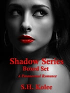 Shadow Series Boxed Set