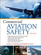 Commercial Aviation Safety 5/E by Clarence C. Rodrigues