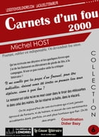 Carnets d'un fou 2000 by Michel Host