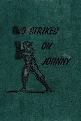 Book Two Strikes On Johnny by Matt Christopher