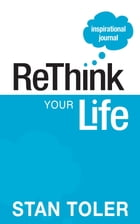 ReThink Your Life Inspirational Journal by Stan Toler