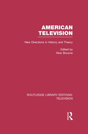 American Television New Directions in History and Theory