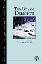 The Box of Delights by John Masefield