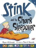 Stink and the Shark Sleepover (Book #9) 32a014ca-6863-403e-bff2-e76e0bc6d64f