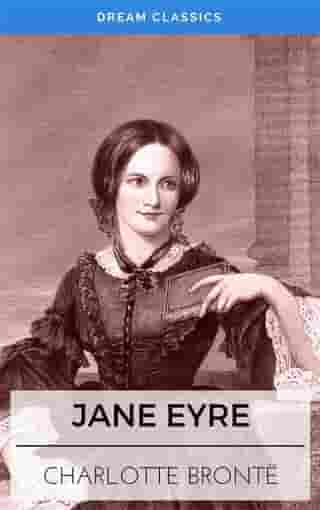 Jane Eyre (Dream Classics)