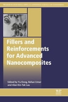 Fillers and Reinforcements for Advanced Nanocomposites by Yu Dong