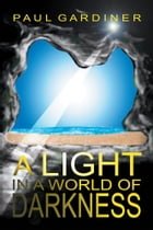 A Light in a World of Darkness