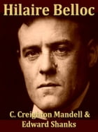 Hilaire Belloc, The Man and His Work by C. Creighton Mandell