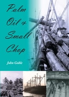 Palm Oil and Small Chop by John Goble