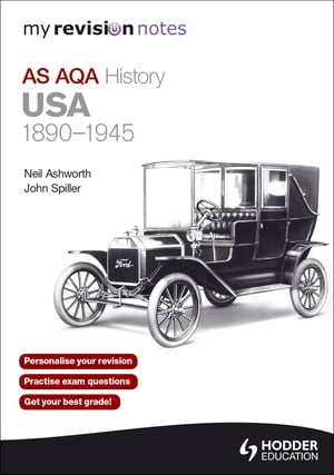 My Revision Notes AQA AS History: USA 1890-1945