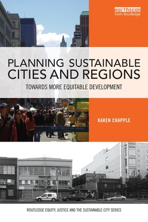 Planning Sustainable Cities and Regions Towards More Equitable Development